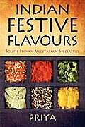 Indian Festive Flavours: South Indian Vegetarian Specialties