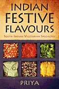 Indian Festive Flavours: South Indian Vegetarian Specialties Cover