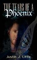 The Tears of a Phoenix