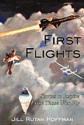 First Flights: Stories to Inspire from Those Who Fly Cover