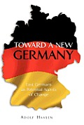 Toward a New Germany: East Germans as Potential Agents of Change