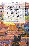 Modern Chinese Cultural Encounters: Studying and Traveling in China