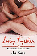 Loving Together: A Swinging Couple's Eight Decades of Sex