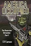America Occupied: The Danarvian Chronicles, Part I