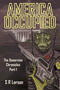 America Occupied: The Danarvian Chronicles