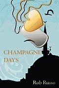 Champagne Days