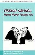 Yiddish Sayings Mama Never Taught You