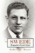 Swede: Weequahic's Gentle Giant