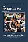 The Ipinions Journal: Commentaries on World Politics and Other Cultural Events of Our Times: Volume IV