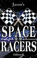 Space Racers: Edition Ii