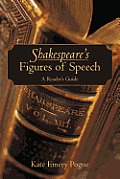 Shakespeare's Figures of Speech: A Reader's Guide