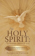 The Holy Spirit: The Feminine Nature of God