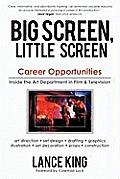 Big Screen, Little Screen: Career Opportunities Inside the Art Department in Film & Television Cover