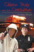 Citizen Trudy and the Crackdown