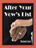 After Your Vow's List