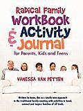 Radical Family Workbook and...