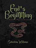 End's Beginning: A Novel of past and Present
