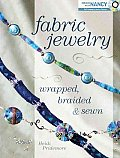 Fabric Jewelry Wrapped, Braided & Sewn [With DVD] Cover