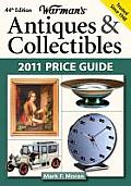 Warman's Antiques & Collectibles: 2011 Price Guide (Warman's Antiques & Collectibles Price Guide)