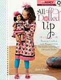 All Dolled Up: Sewing Clothes and Accessories for Girls and Their 18-Inch Dolls [With DVD and Pattern(s)]