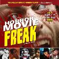 Horror Movie Freak [With DVD]