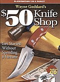 Wayne Goddard's $50 Knife Shop Cover