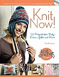 Knit Now!: Knitting Patterns from Season 3 of Knit and Crochet Now
