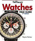 Warman's Watches Field Guide (Warman's Field Guides)