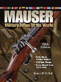 Mauser Military Rifles of the World (Mauser Military Rifles of the World)