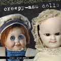 Creepy Ass Dolls