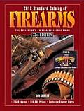 Standard Catalog of Firearms #22: Standard Catalog of Firearms: The Collector's Price & Reference Guide