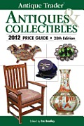 Antique Trader Antiques &amp; Collectibles Price Guide (Antique Trader's Antiques &amp; Collectibles Price Guide) Cover