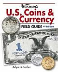 Warmans U S Coins & Currency Field Guide Values & Identification 4th Edition