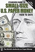 Standard Guide to Small-Size U.S. Paper Money: 1928 to Date (Standard Guide to Small-Size U.S. Paper Money 1928 to Date)