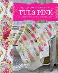 Quilts from the House of Tula Pink: 20 Fabric Projects to Make, Use and Love Cover