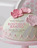 Boutique Baking: Delectable Cakes, Cupcakes and Teatime Treats Cover
