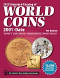 2013 Standard Catalog of World Coins 2001 to Date (Standard Catalog of World Coins: 2001-Present) Cover