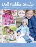 Doll Fashion Studio: Sew 20 Seasonal Outfits for Your 18-Inch Doll Cover