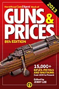 The Official Gun Digest Book of Guns &amp; Prices (Official Gun Digest Book of Guns &amp; Prices)