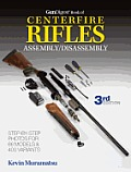 Gun Digest Book of Centerfire Rifles Assembly/Disassembly Cover