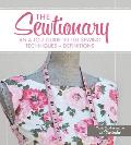 The Sewtionary: An A to Z Guide to 101 Sewing Techniques + Definitions