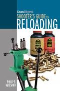 Gun Digest Shooter's Guide to Reloading
