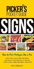 Picker's Pocket Guide - Signs: How to Pick Antiques Like a Pro