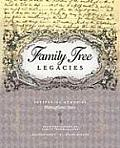 Family Tree Legacies Preserving Memories Throughout Time