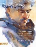 How to Paint Living Portraits (North Light Classics) Cover