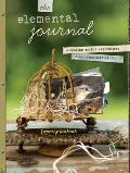 Elemental Journal Composing Artful Expressions from Items Cast Aside