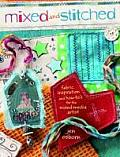 Mixed & Stitched Fabric Inspiration & How Tos for the Mixed Media Artist