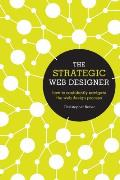 Strategic Web Designer How to Confidently Navigate the Web Design Process