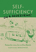 Self Sufficiency on a Shoestring