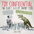 Toy Confidential: The Secret Life of Snarky Toys Cover